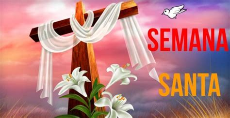 imagenes para wasap de semana santa imagenes de semana santa