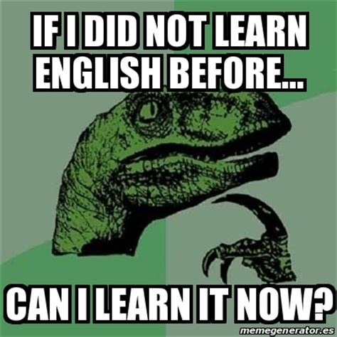 Learn English Meme - learn english meme 28 images learn you must english to