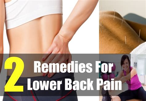 how to cure lower back 2 remedies for lower