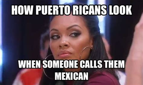 Mexican Women Meme - how puerto ricans look boricua de corazon pinterest