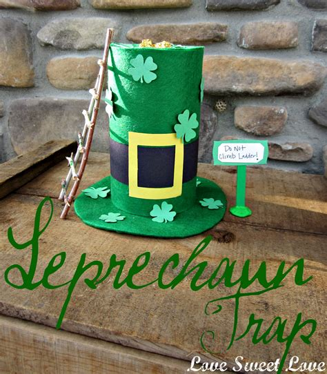 where to put a st love sweet love a tricky leprechaun trap