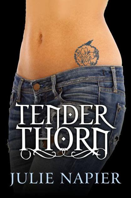 tender is the barnes and noble tender by julie nook book ebook barnes