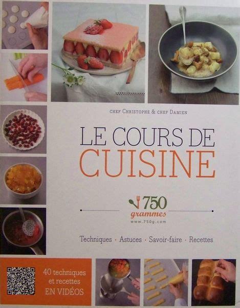cours de cuisine c駘ibataire 750 grammes le cours de cuisine livraddict