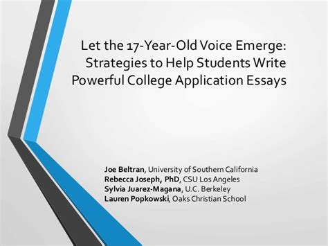 College Application Essay For Adults 2014 Wacac Let The 17 Year Voice Emerge Strategies To Hel