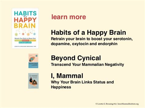habits of a happy brain retrain your brain to boost your serotonin dopamine oxytocin endorphin levels books you power your brain