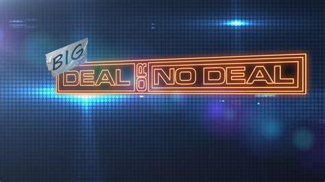 Quot Big Deal Or No Deal Quot Heykentucky Deal Or No Deal
