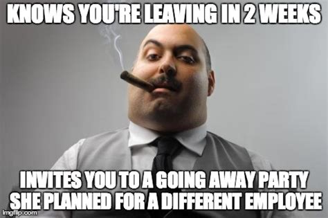Employee Meme - needless to say i told her i m not coming imgflip