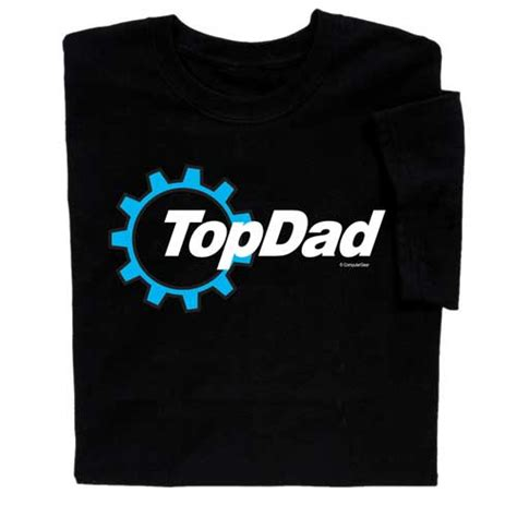 T Shirt Topdad give your this top t shirt for s day
