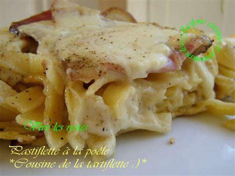 t駘駑atin recettes de cuisine recettes de tartiflette de cuisine et gourmandise