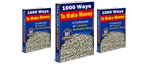 1000 Ways To Make Money Online - make money online 1 000 quick ways to make money make money online reviews