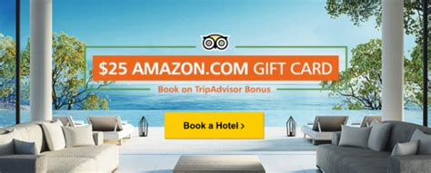 Hotel Gift Cards Reviews - tripadvisor free 25 amazon gift card when you book a hotel review your stay