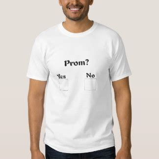 after prom t-shirt quotes