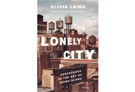 libro the lonely city adventures the loneliest period of my life