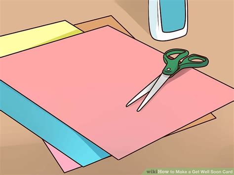 how to make get well soon cards 3 ways to make a get well soon card wikihow