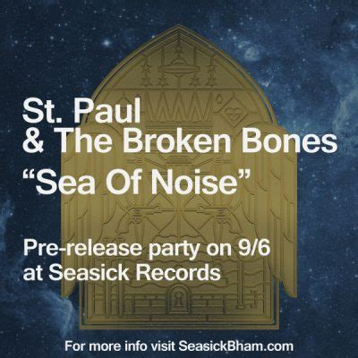 st paul and the broken bones sea of noise vinyl st paul the broken bones sea of noise pre release
