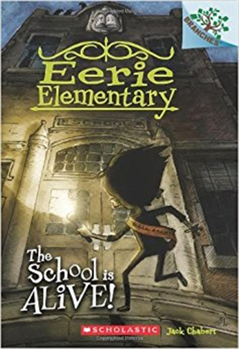 classes are canceled a branches book eerie elementary 7 books the school is alive a branches book eerie elementary 1