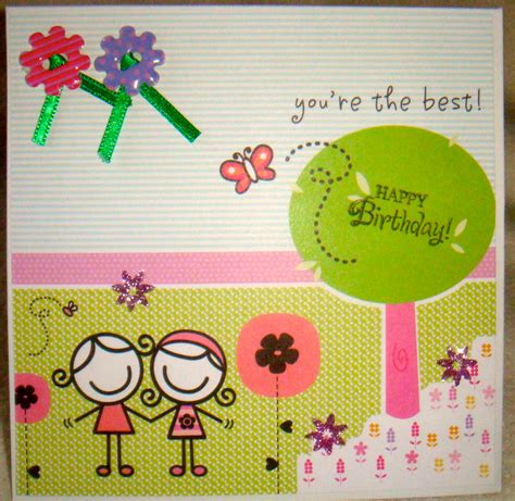 printable birthday cards for a best friend best friends hand made birthday cards www imgkid com