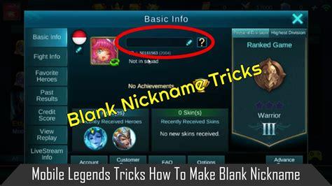 nama squad mobile legend keren mobile legends tricks how to make blank nickname