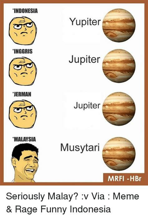 Malay Meme - 25 best memes about jupiter jupiter memes