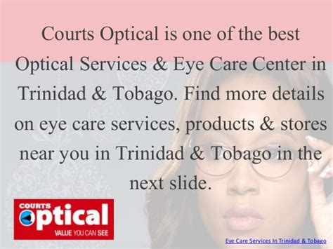 Eye Care What You Should 2 by Courts Optical Eye Care Services In Tobago