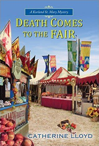 comes to the school a kurland st mystery books comes to the fair kurland st mystery 4 by catherine lloyd reviews discussion