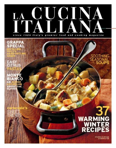 la cucina italiana magazine cucina italiana magazine we want you to it