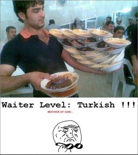 Movie Turkish Meme - waiter level funny pictures quotes pics photos