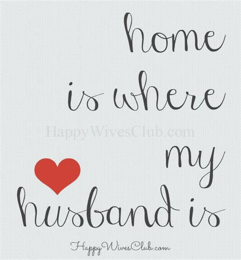 for husband home is where my husband is happy club