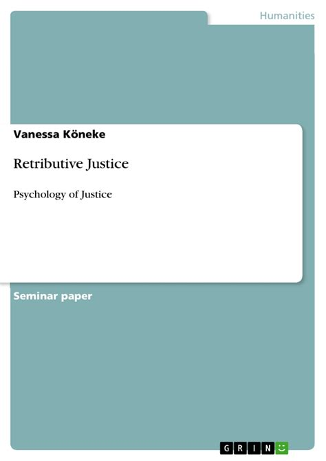 Restorative Justice Thesis Papers by Retributive Justice Publish Your Master S Thesis
