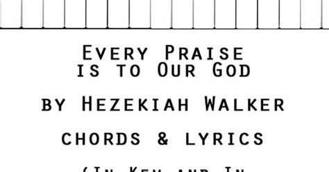 every praise by hezekiah walker download chords and lyrics for various genres of christian music