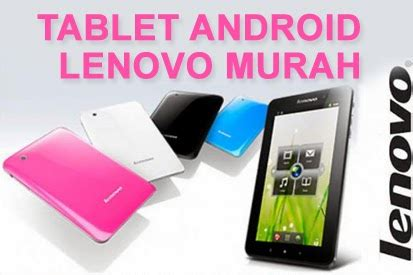 Spesifikasi Tablet Android Lenovo A3300 Spesifikasi Dan Harga Tablet Lenovo A3300 Dan A3500 Terbaru