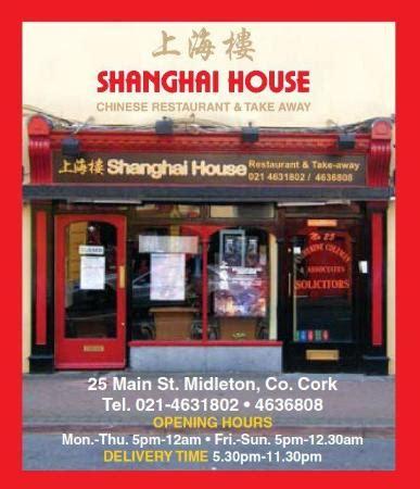 shanghai house shanghai house midleton restaurant reviews phone