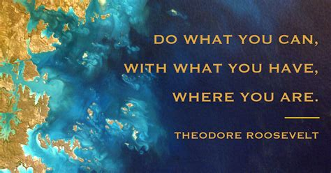 What Can You Do quot do what you can with what you where you are