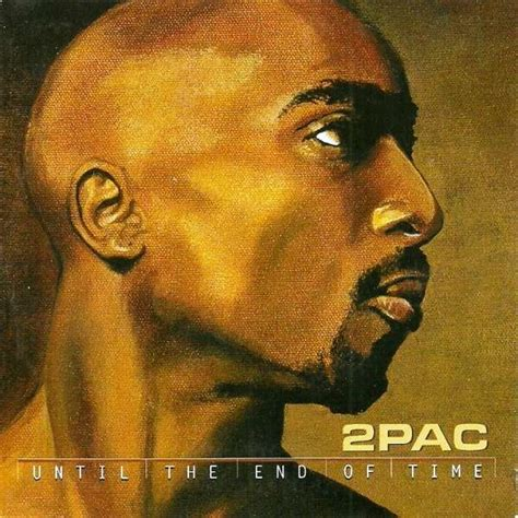 pac until the end of time album download until the end of time by 2pac cds with betterinvinyl
