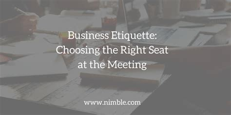 in taking your place at the table sit from business etiquette choosing the right seat at the meeting