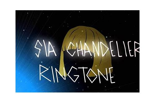 sia chandelier free mp3 download ringtone
