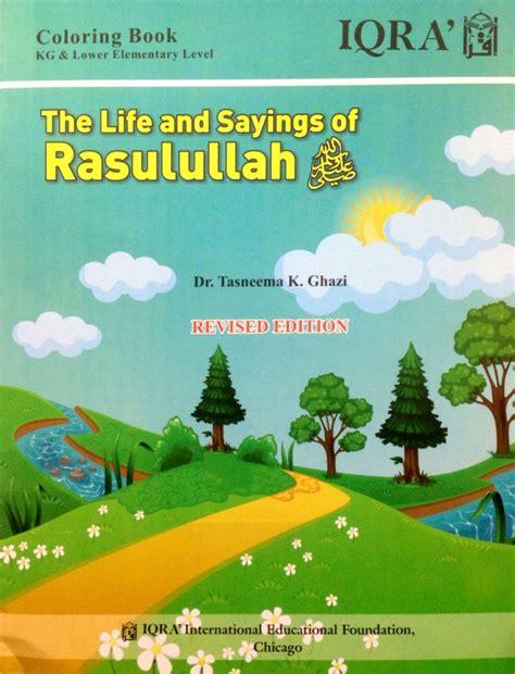 biography rasulullah saw the life and saying of rasulullah saw islamic book bazaar