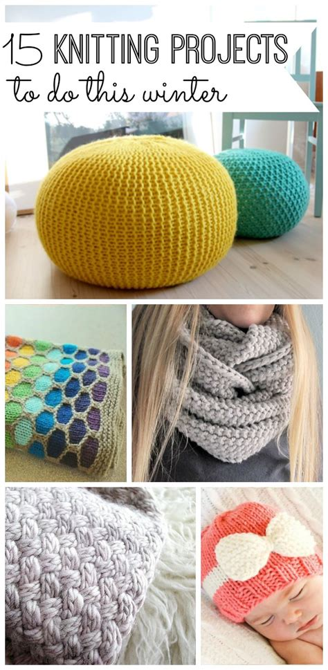 knitting project 15 knitting projects to do this winter my and