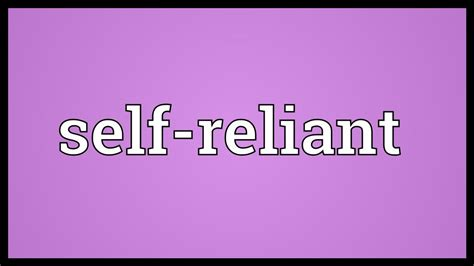 selves meaning self reliant meaning