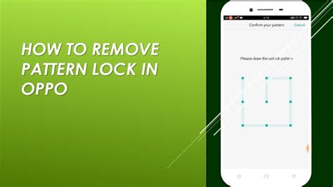 turn off pattern lock screen how to disable pattern lock in oppo youtube