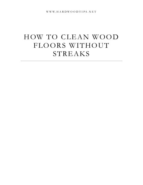 how to clean wood floors without streaks - How To Clean Hardwood Floors Without Streaks
