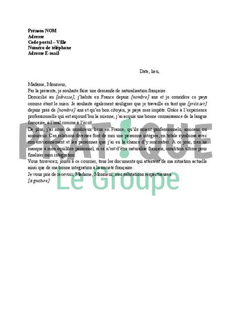Exemple Lettre De Demande De Naturalisation lettre de demande de naturalisation fran 231 aise pratique fr