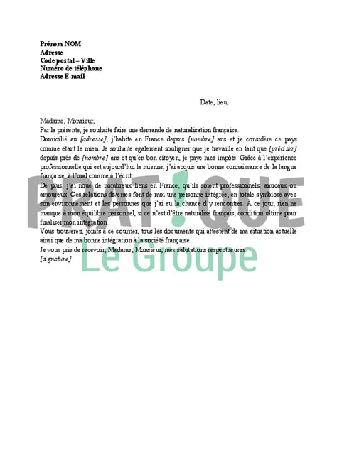Lettre De Recommandation Demande Naturalisation Lettre De Demande De Naturalisation Fran 231 Aise Pratique Fr