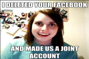 Overly Attached Gf Meme - the overly attached girlfriend meme is watching you sleep