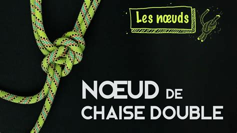 comment faire un noeud de chaise le noeud de chaise 28 images le nœud de chaise 1000
