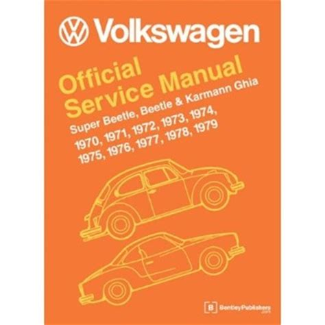 service and repair manuals 1965 volkswagen beetle engine control bentley manual vw official service manual 1970 79 beetle and super beetle type 1 aircooled