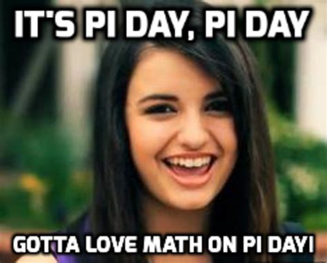 Rebecca Black Meme - pi day friday rebecca black friday know your meme