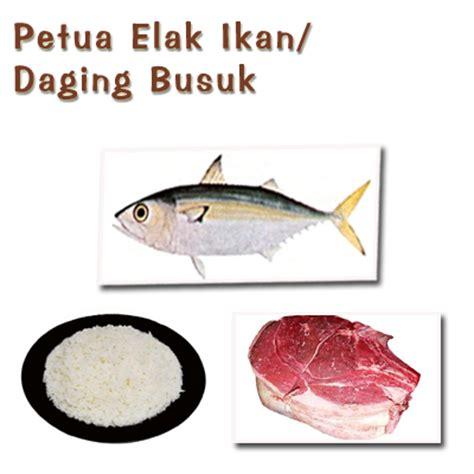 petua petua masakan elakkan ikan daging busuk
