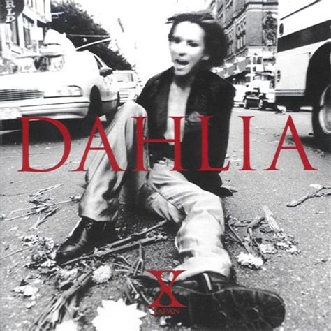 download album mp3 x japan dahlia 邦楽 ロックをたくさん食べましょう yahoo ブログ