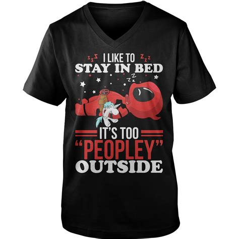what do guys like to hear in bed i like to stay in bed it s too peopley outside deadpool and unicorn shirt